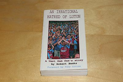 An Irrational Hatred Of Luton - West Ham Fan's Story - By Robert Banks 1995