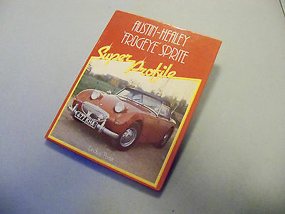 "Book: ""Austin Healey 'Frogeye' Sprite Super Profile"" (L. Porter) A-H Bug Eye"