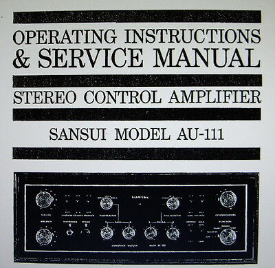 Sansui Au 111 St Ctr Amp Operating Instructions And Service Manual