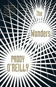 The Wonders by Paddy O'Reilly Paperback Book