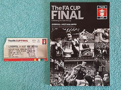 2006 - FA CUP FINAL PROGRAMME + MATCH TICKET - LIVERPOOL v WEST HAM (a)