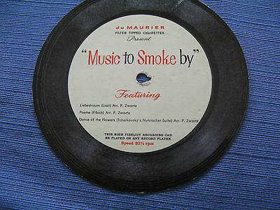 """""""MUSIC TO SMOKE BY""""  33 1/3 RPM CARDBOARD RECORD BY du MAURIER CIGARETTES 60'S?"""