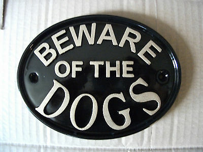 Beware Of The Dogs Sign Plaque