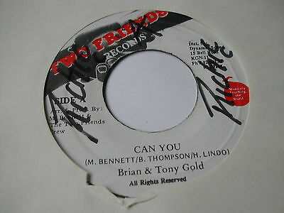 """Brian & Tony Gold - Can You - Two Friends Records 7"""" - 1P Single"""