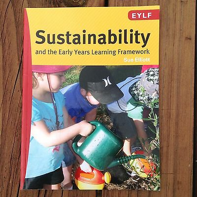 Sustainability and The Early Years Learning Framework by Sue Elliott (Paperback…