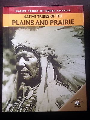 Native Tribes of the Plains and Prairie (Native Tribes of North America)