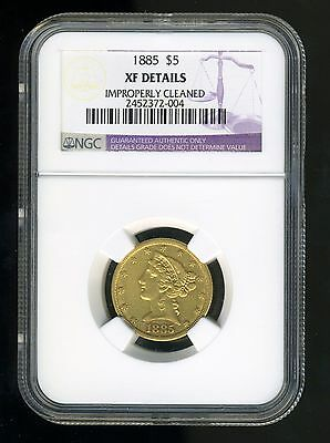 1885  Liberty Head Half Eagle $5 Gold Ngc Xf Details Cleaned