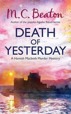 Death of Yesterday by M. C. Beaton (Hardback, 2013)