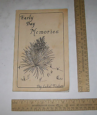 EARLY DAY MEMORIES - Latal Fisher - illustrated pb - TRUE LIFE COWBOY HISTORY