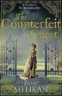 The Counterfeit Guest by Rose Melikan (Hardback, 2009)