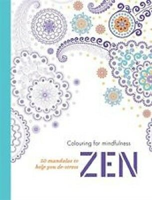Zen: 50 mandalas to help you de-stress (Colouring for Mindfulness), , New Book
