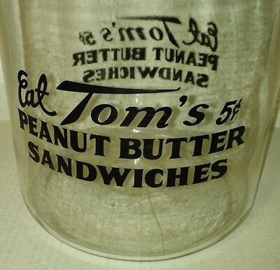 "vtg Eat TOM'S 5 Cent PEANUT BUTTER SANDWICHES Store Display JAR ""VERY NICE"""