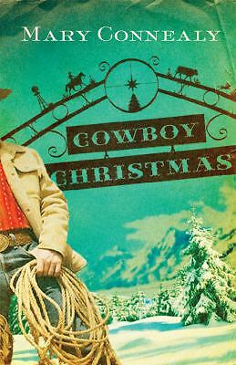 Cowboy Christmas by Mary Connealy (2009, Paperback) EE1206
