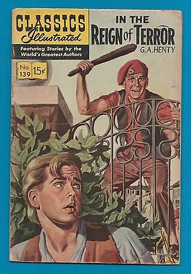 Classics Illustrated Comic Book 1964  in the Reign of Terror # 139   #808