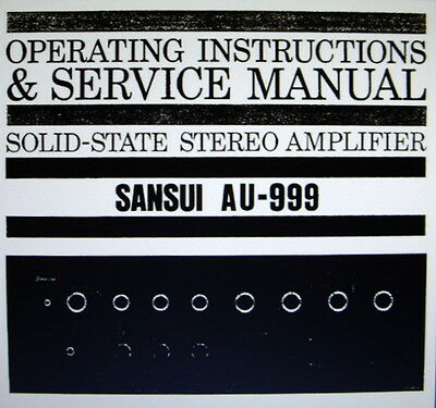 Sansui Au-999 Ss St Amp Operating Instructions And Service Manual Bound English