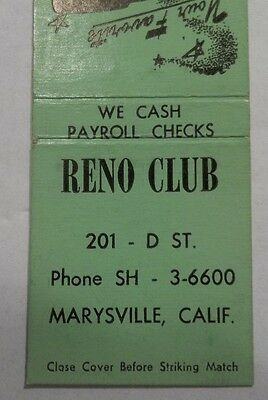 Rare Reno Club Marysville Ca Matchbook Cover - Front Strike Possible Card Club