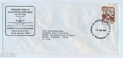 Honduras. First flight cover. FFC. American Airlines, Tegucigalpa to Miami. 1990