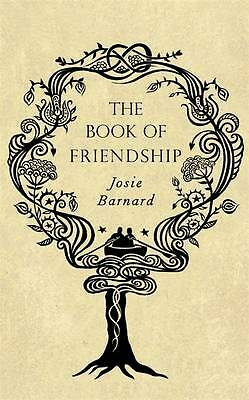 The Book of Friendship by Josie Barnard (Hardback, 2011)