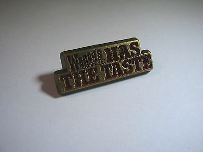 Vintage Collectible Advertising Slogan Pin: Wendy's Has the Taste