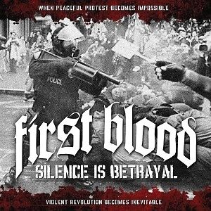 Silence Is Betrayal - FIRST BLOOD [LP]