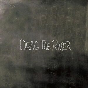 Drag The River - DRAG THE RIVER [LP]