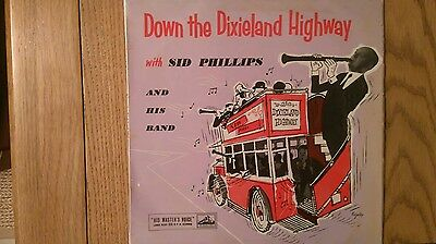 Sid Phillips :- Down the Dixieland Highway 10 inch L.P Record