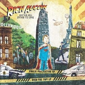 We're All Dying To Live - AUCOIN RICH [LP]