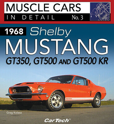 1968 Shelby Mustang Gt350, Gt500 Gt500 Kr: In Detail Book Codes Vin Build Tag