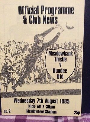 Meadowbank Thistle v Dundee United Friendly 7th August 1985