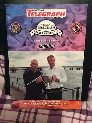 Dundee v Dundee United Evening Telegraph Challenge Cup 22nd July 2006
