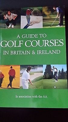 A Guide to Golf Courses in Britain and Ireland