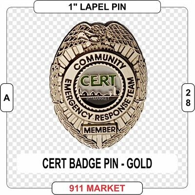CERT Badge Lapel Pin GOLD Community Emergency Response Team Search Rescue &  A28