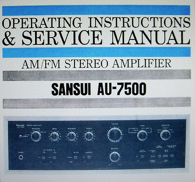 Sansui Au-7500 Stereo Int Amp Operating Instructions And Service Manual English