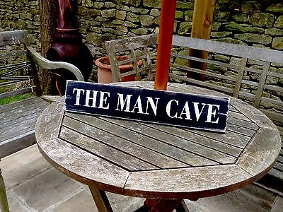 MAN CAVE shabby chic SIGN DOOR SHED GARAGE BIRTHDAY GIFT DAD WOOD HAND MADE