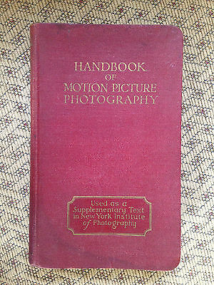 1927 Handbook of Motion Picture Photography by Herbert McKay (Hardcover, 1927)