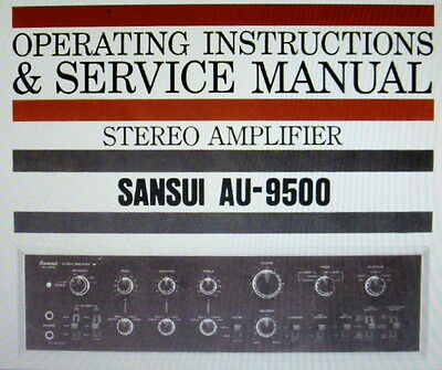 Sansui Au-9500 Stereo Amp Operating Instructions And Service Manual English