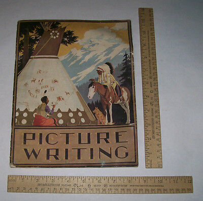 PICTURE WRITING - Published by the Montana HWY DEPT 1938 - illustrated - as is