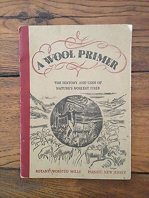 A Wool Primer - Botany Worsted Mills - Advertising and History, Knitting