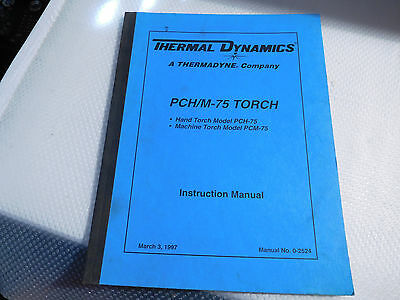 1997 Thermal Dynamics PCH/M-75 Hand & Machine TORCH Operations Manual