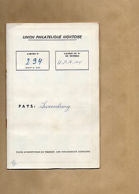 Album Timbre - Carnet Membre Union Philatelique Montoise - Luxembourg - 12 Pages