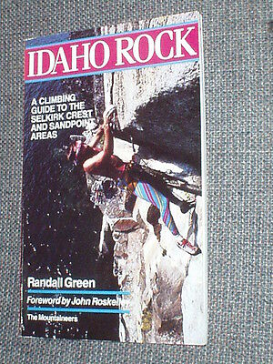 Idaho Rock by Randall Green Climbing Guide Selkirk Crest Sand Point 1987