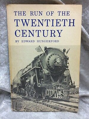 The Run Of The 20Th Century - Edward Hungerford - Rr Book Ny Central Line