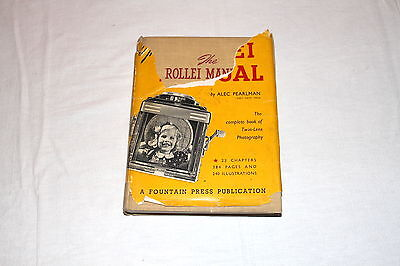Rollei Manual by Alec Pearlman 1st edition 1953