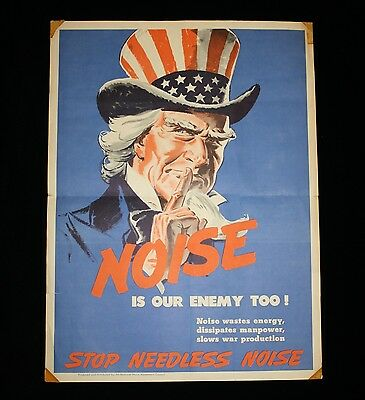 "Authentic ""Noise Is Our Enemy Too"" WWII Poster Uncle Sam ""Stop Needless Noise"""