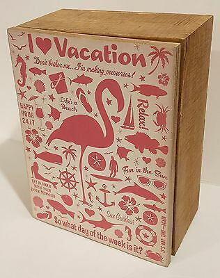Primitives by Kathy Hinged Andersen I Love Vacation Pink Flamingo Sign Box