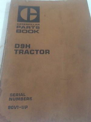 Parts Book  Cat  D9H Tractor Serial No 90V1 and Up Caterpillar