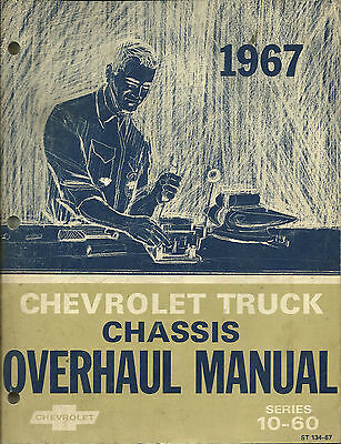 1967 Chevrolet Truck Chassis Overhaul Manual Series 10-60 St 134-67 Chevy