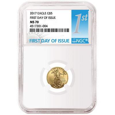 2017 $5 American Gold Eagle 1/10 oz NGC MS70 FDI First Day Label