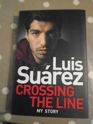 Genuine Luis Suarez Hand Signed Crossing The Line My Story Autographed Book