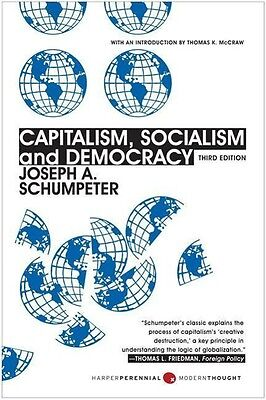 Capitalism, Socialism, and Democracy Joseph A. Schumpeter